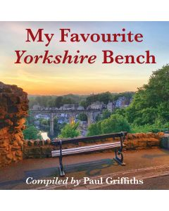 My Favourite Yorkshire bench