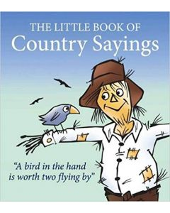 The Little Book of Country Sayings