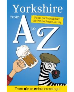 Yorkshire From A-Z